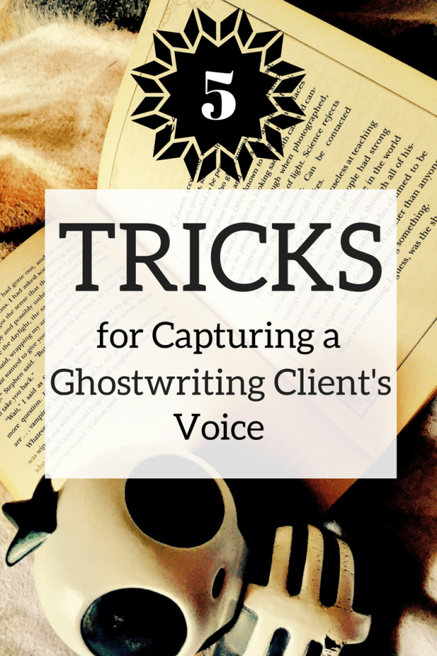5 Tricks for Capturing a Ghostwriting Client's Voice