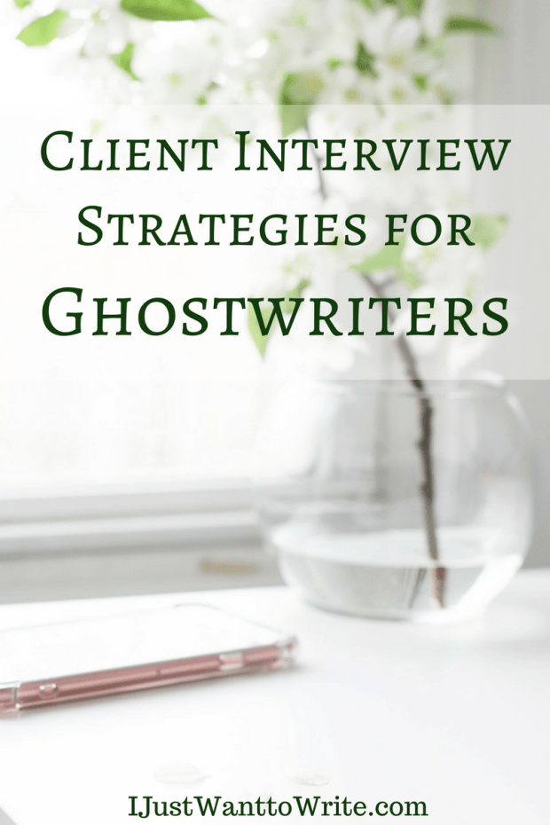 Client Interview Strategies for Ghostwriters