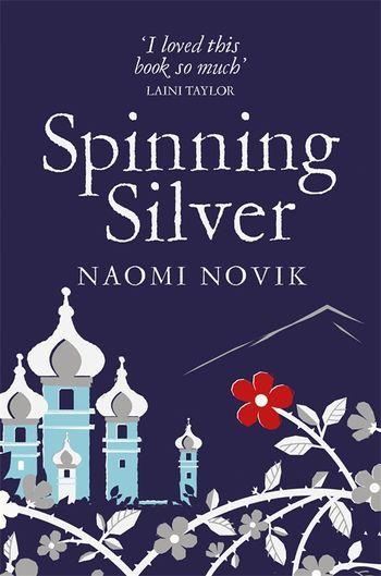 Spinning Silver Naomi Novik : spinning, silver, naomi, novik, Spinning, Silver, Naomi, Novik, 9781509899043, Macmillan