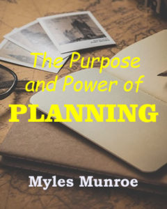 Munroe - purpose and power of planning