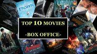 Top 10 Movies - Box-Office - iKeepThinking