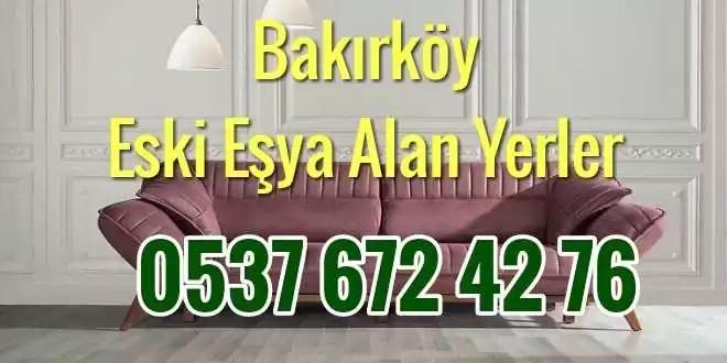 Bakırköy Eski Eşya Alan Yerler #1 1