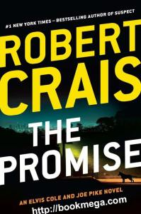 The Promise: An Elvis Cole and Joe Pike Novel