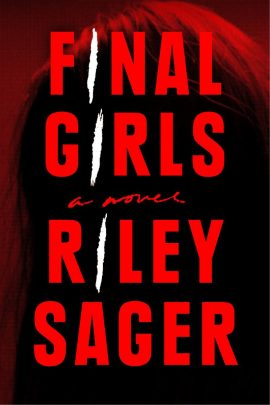 Final Girls by Riley Sager ebook epub/pdf/prc/mobi/azw3 download free