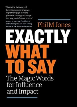 Exactly What to Say: The Magic Words for Influence and Impact ebook epub/pdf/prc/mobi/azw3