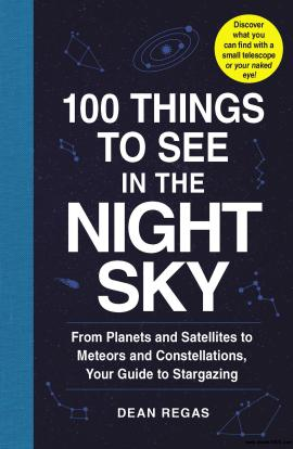 100 Things to See in the Night Sky ebook epub/pdf/prc/mobi/azw3 download free