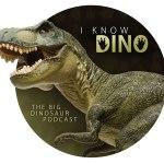 I Know Dino podcast