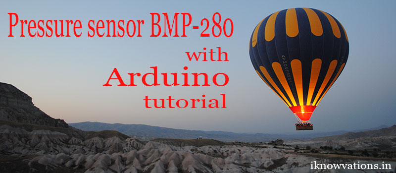 Pressure sensor BMP-280 with Arduino tutorial