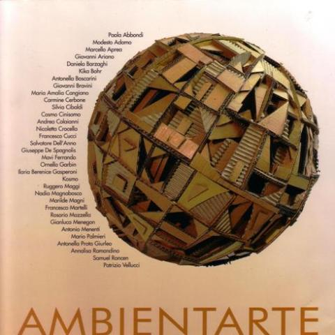 catalog exhibition Ambientarte Municipal Gallery of Contemporary Art Gaeta Italy 2009