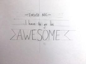 When I had a good idea of what I wanted, I started to trace it out, using a ruler to keep my text even.