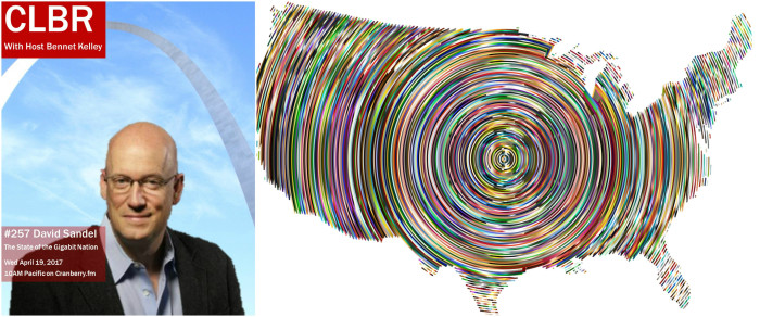 CLBR #257: David Sandel and the State of the Gigabit Nation