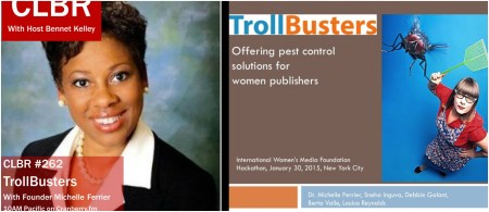 CLBR #262: TrollBusters Founder Michelle Ferrier
