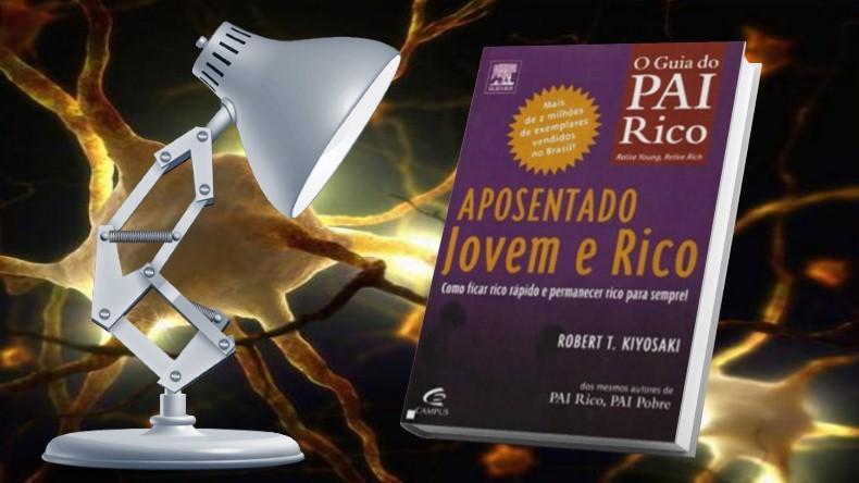 O Guia do Pai Rico | Robert Kiyosaki - Aposentado, Jovem e Rico