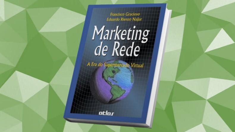 Livros de Marketing Multinivel | Marketing de Rede, A Era do Supermercado Virtual - F. Gracioso e E. Najjar