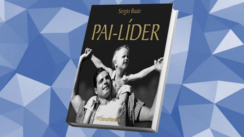 Livros de Marketing Multinivel | Pai Líder - Sérgio Buaiz
