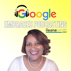 Google Embraces Podcasting and Accepts Podcasts in the Play Store