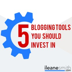 Invest in These 5 Tools for Your Blog
