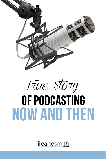 Podcasting Story Now and Then