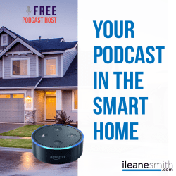 Get Your Podcast in the Smart Home