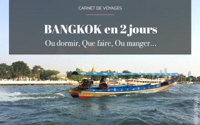 Thaïlande : Que faire à Bangkok 2 jours
