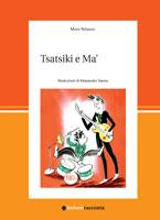Tsatsiki e Ma', di Moni Nilsson, illustrazioni di Alessandro Sanna, Bohem press 2009, 16,50 euro