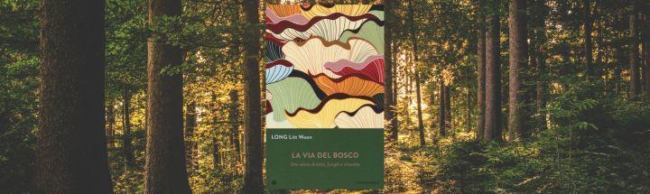 La-via-del-bosco-Litt-Woon-Long-Iperborea