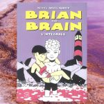brian-the-brain-integrale-miguel-angel-martin