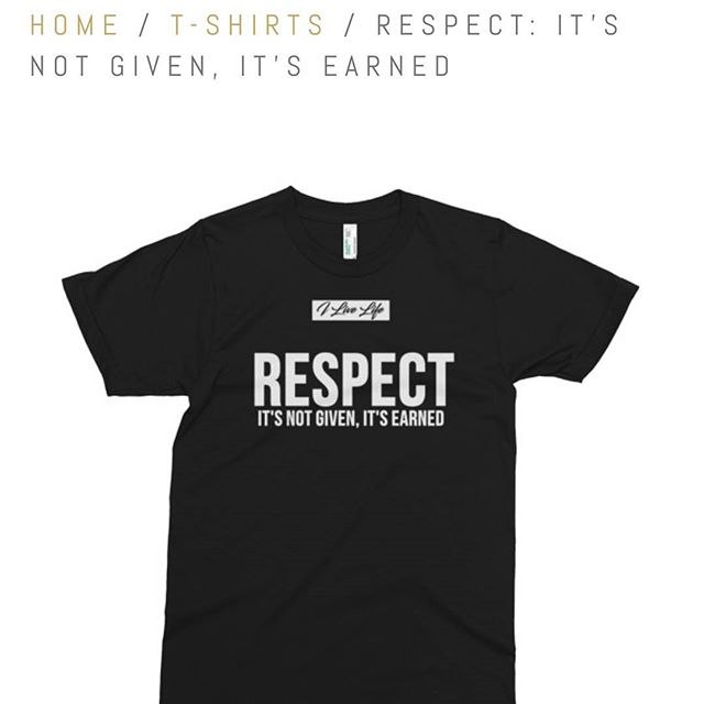Respect is not given, it's earned.#ilivelifeillilivelifeill.com#apparel #respect #motivation #inspiration #quote #black #orange #cedar #galaxy #pine #shopping #shop #price #luxury #lifestyle #fashion #style #instagood #men #unisex #women #youth #American #apparel #organic #fine #Jersey #Life #business