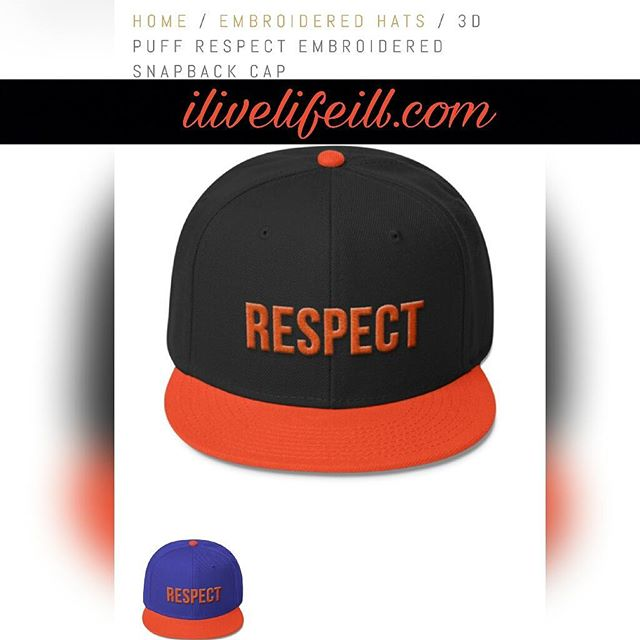 RESPECT. it's not given, it's earned. #ilivelifeill#snapback #hat #classic #vintage #quality #respect #motivation #3dpuff #3dprinting #embroidery #hat #woolblend #thread #1987 #fashion #style #inspire #cap #swag #apparel #online #shopping #store
