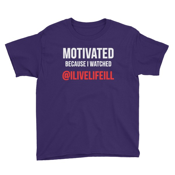 Motivated Because I Watched ilivelifeill Purple Youth Short Sleeve Tshirt