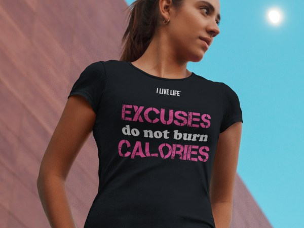 Women's Workout Meme Excuses Do Not Burn Calories T-shirt