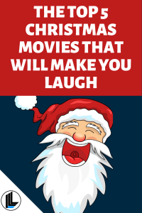 """The Top 5 Christmas Movies That Will Make You Laugh"" blog post on ilivelifeill.com"