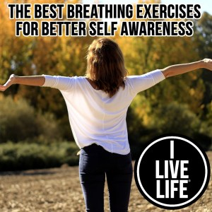 The Best Breathing Exercises For Better Self Awareness