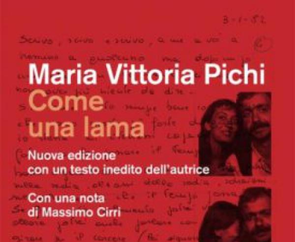Recensione libro:Come una lama di Maria Vittoria Pichi