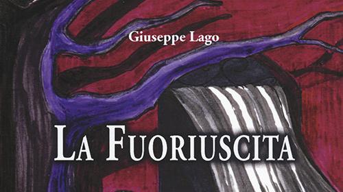 """Recensione libro :""""La Fuoriuscita"""" di Giuseppe Lago"""
