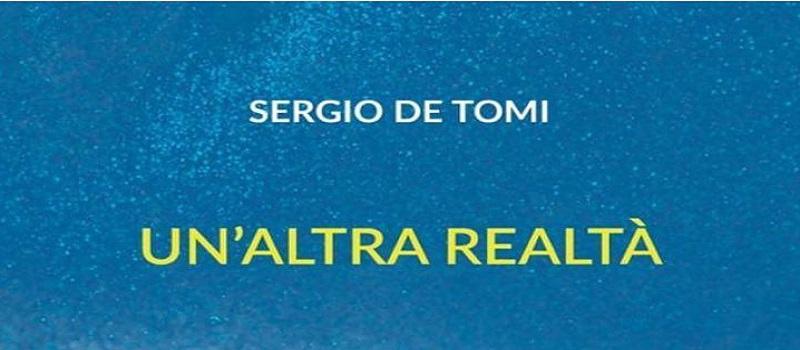 Un' altra realtà di Sergio De Tomi