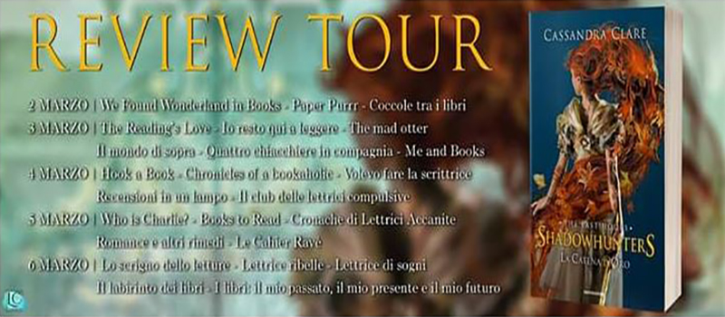 "Review Tour ""Shadowhunters, The last hours 1- La catena d'oro"""