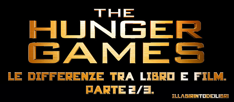 """Hunger Games: La ragazza di fuoco"", le differenze tra libro e film."