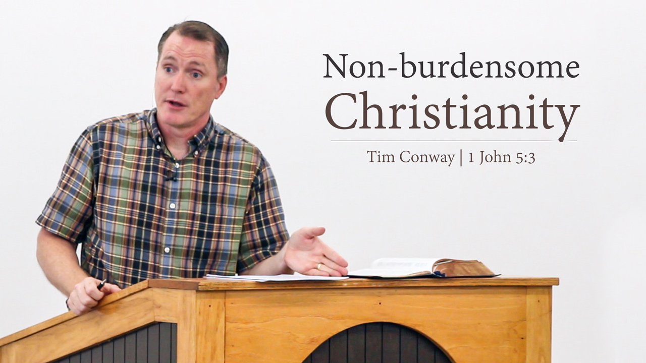 Nonburdensome Christianity  Tim Conway  Ill Be Honest