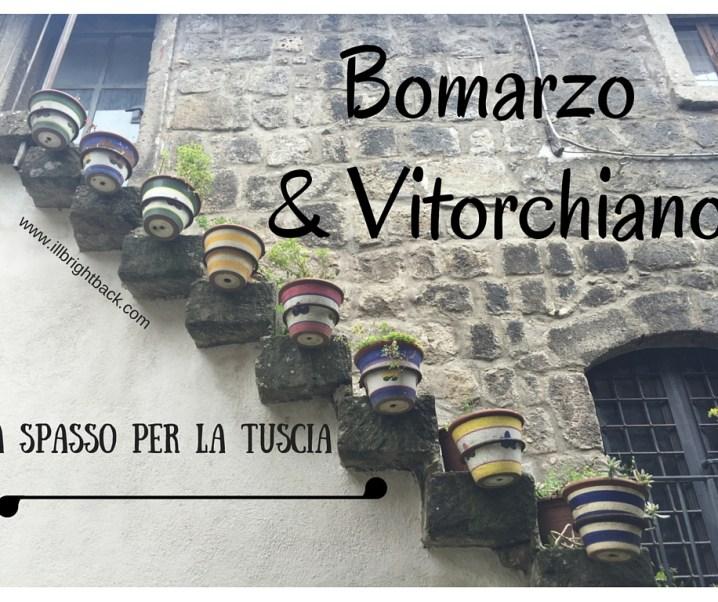 Bomarzo e Vitorchiano: a spasso per la Tuscia