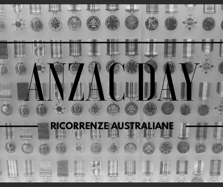 Ricorrenze australiane: l'ANZAC Day