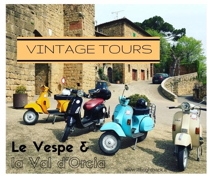 Vintage Tours: Vespe in Val d'Orcia