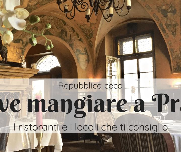 Dove mangiare a Praga: 5 indirizzi (+2)