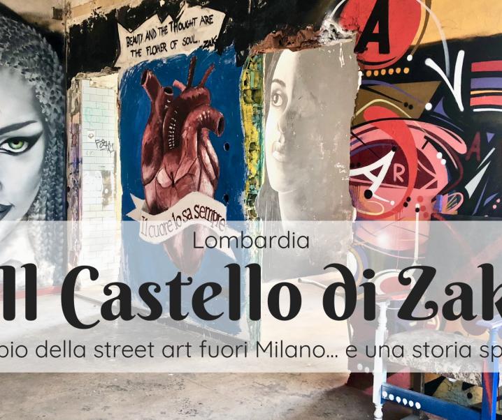 """Castello di Zak, il """"tempio della street art"""" fuori Milano"""