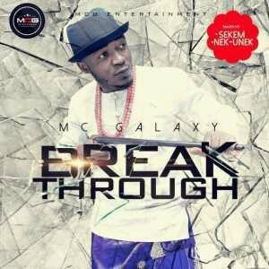 (Album Artwork + Tracklist)   MC Galaxy – Breakthrough