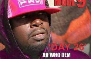 MUSIC | Modenine – Ah Who Dem ft. Wajudah (30 Days Of Modenine Day 26)
