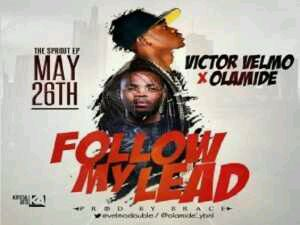 MUSIC | Victor Velmo X Olamide – Follow My Lead