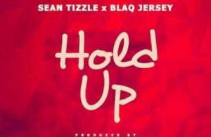 MUSIC | Sean Tizzle [@iamseantizzle] x Blaq Jersey – Hold Up