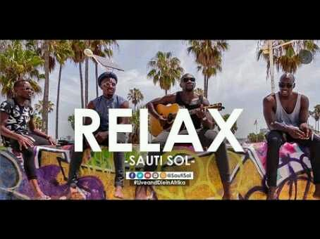 VIDEO + AUDIO | Sauti Sol – Relax