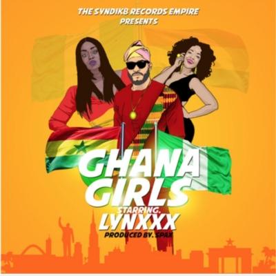 """Lynx*x – """"Ghana Girls"""" (Prod. By Spax)"""